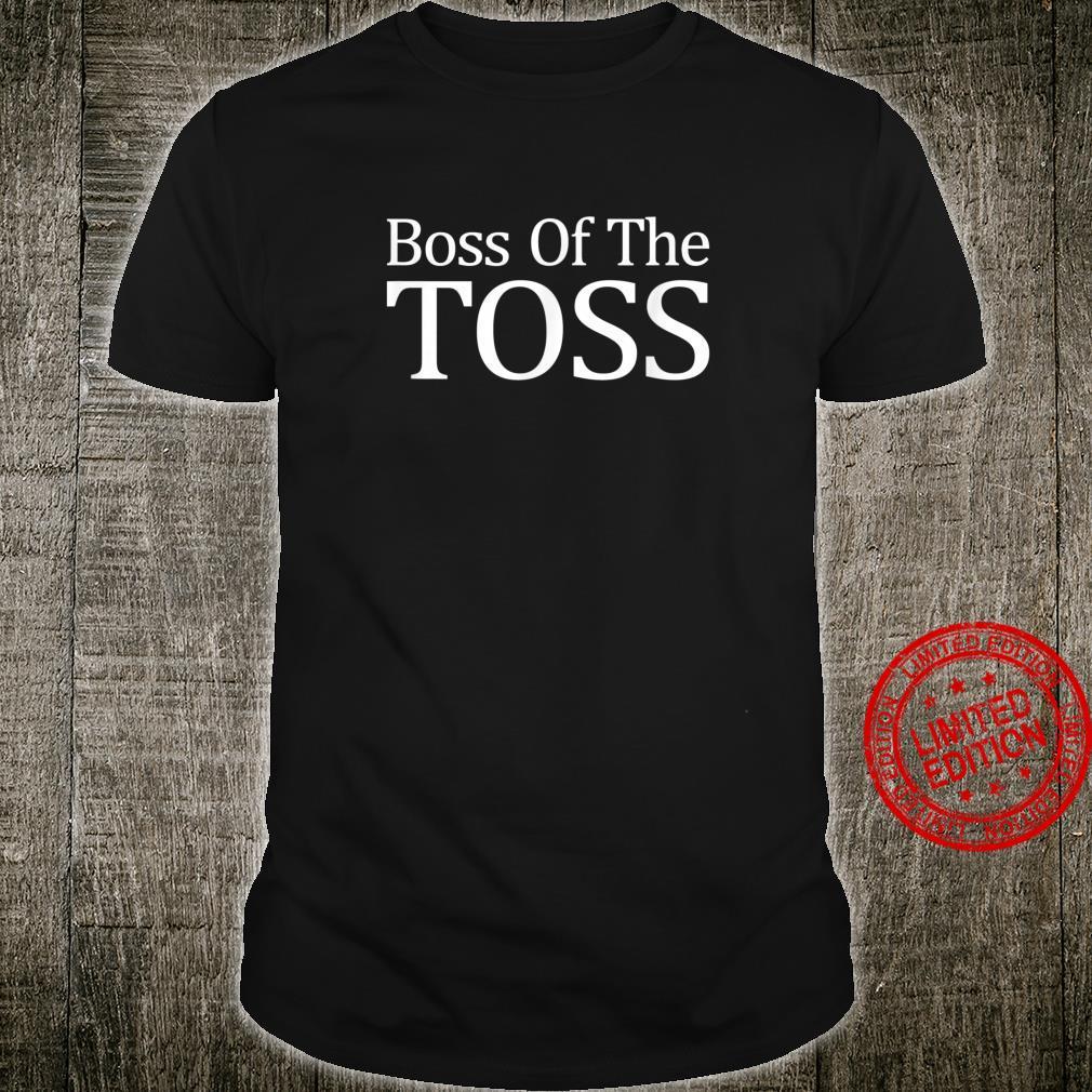 Boss Of The Toss Disc Golf Shirt