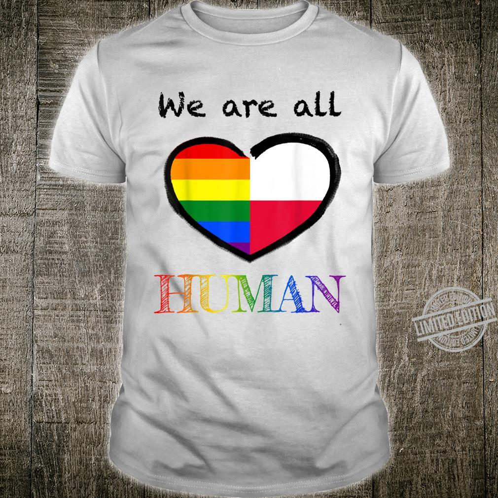 We are all human Shirt