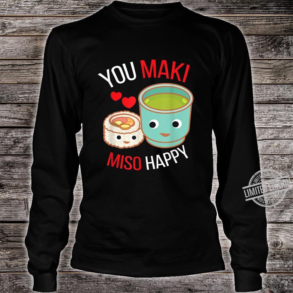 You Maki Miso Happy I Japan Maki Koch Essen Sushi Shirt long sleeved