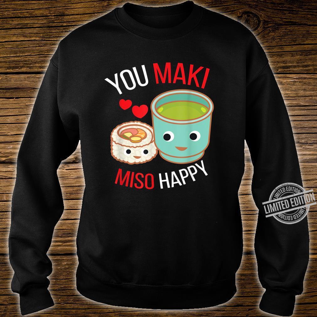 You Maki Miso Happy I Japan Maki Koch Essen Sushi Shirt sweater