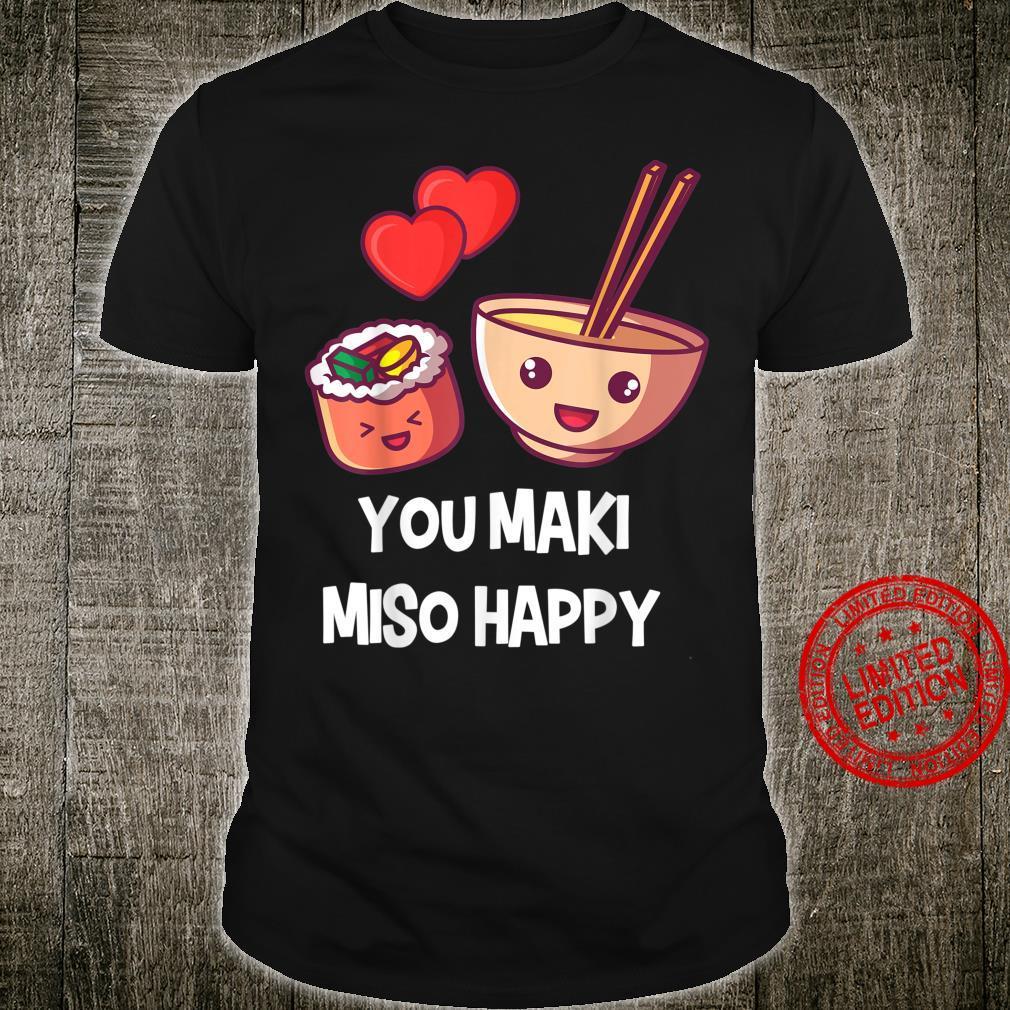 You Maki Miso Happy Japan japanisch lustiger Spruch Geschenk Shirt
