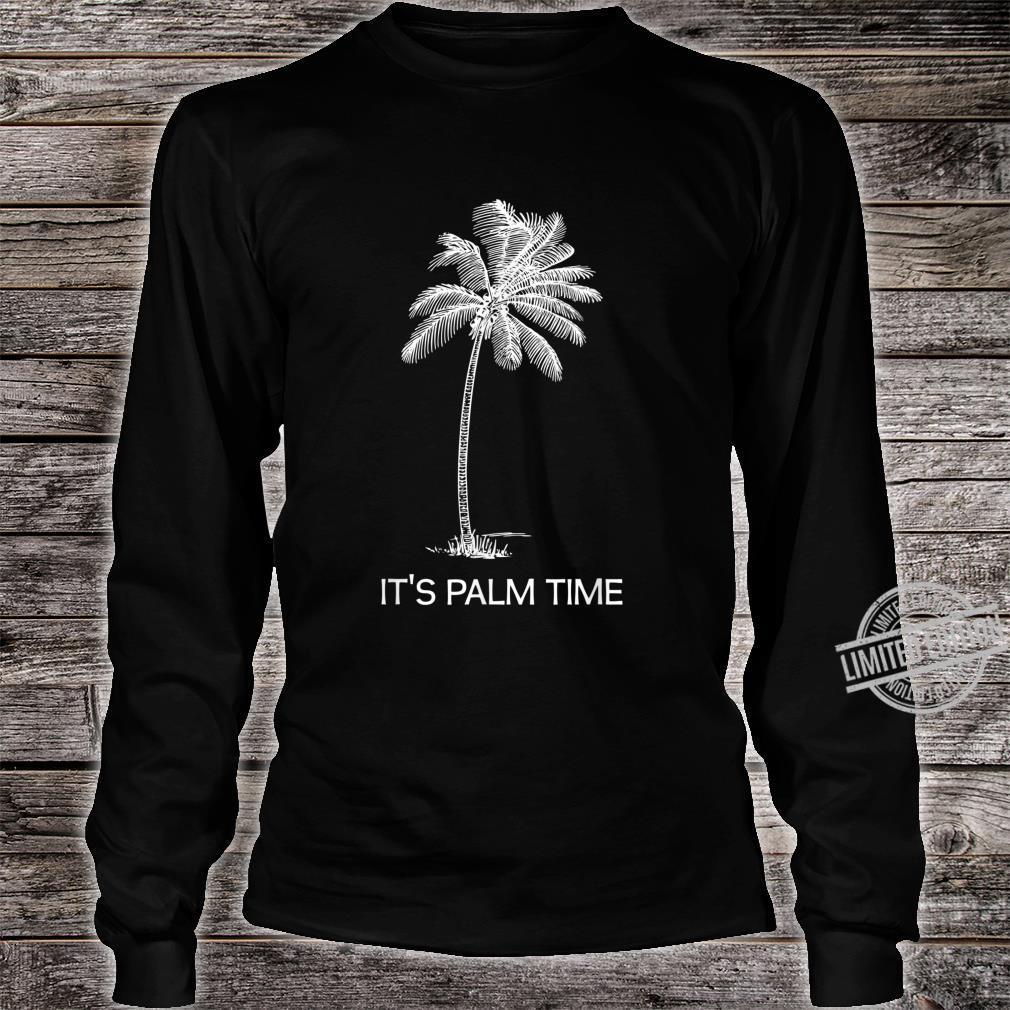 Zeit für Urlaub, Palmen, Insel, Sonnenschein Shirt long sleeved