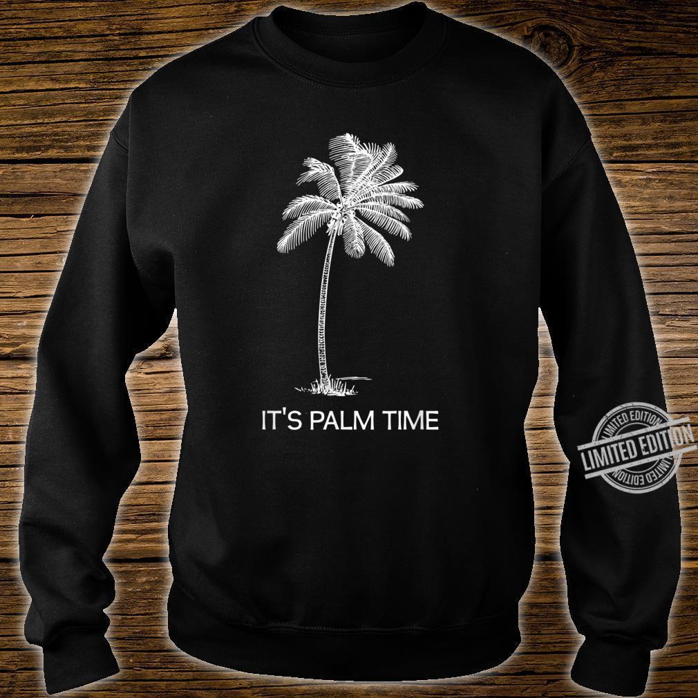 Zeit für Urlaub, Palmen, Insel, Sonnenschein Shirt sweater