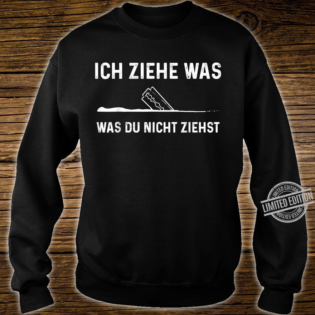 Ziehen Koks Pepp cocain Partydrogen Drogen Shirt sweater