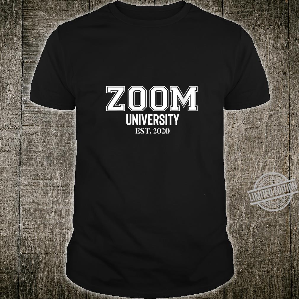 Zoom University Shirt