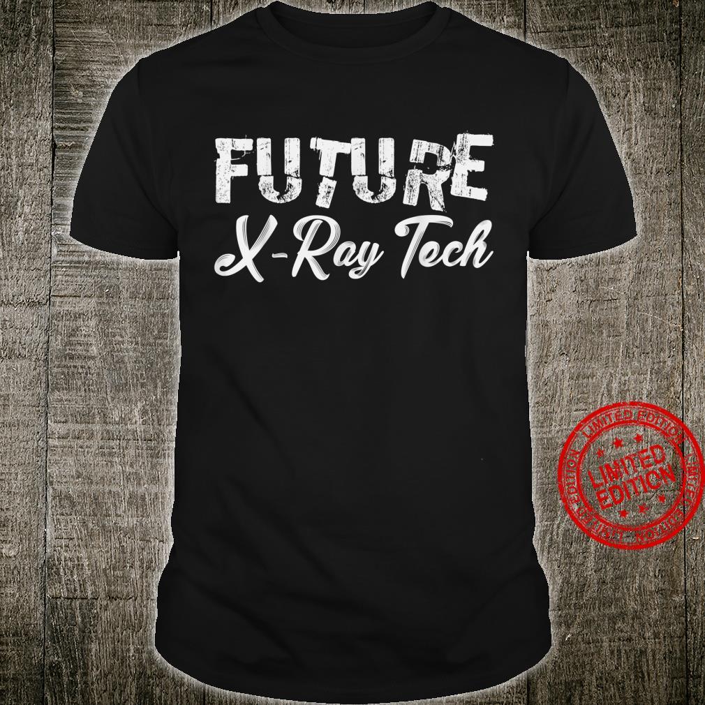 Zukünftiger Röntgentechniker Röntgen Student Radiologe Shirt